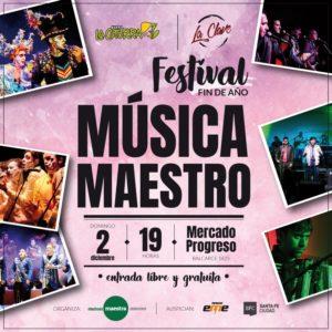 Festival Fin de Año – ¡Música Maestro! Murgas invitadas La Cotorra y grupo La Clave